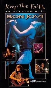 Cover Bon Jovi - Keep The Faith: An Evening With Bon Jovi [DVD]